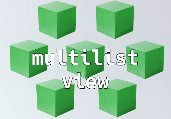 Multilist view